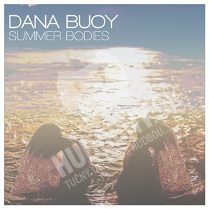 Dana Buoy - Summer Bodies od 8,08 €
