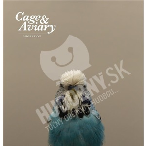 Cage & Aviary - Migration od 24,07 €