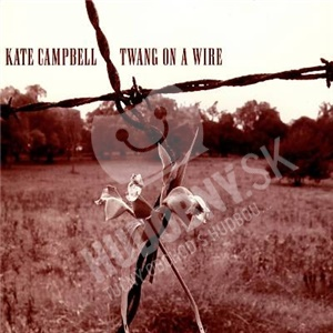 Kate Campbell - Twang on a Wire od 25,10 €