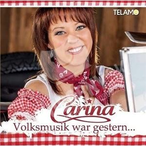 Carina - Volksmusik war gestern od 10,33 €