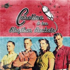 Carolina & Her Rhythm Rockets - Carolina & Her Rhythm Rockets od 26,13 €