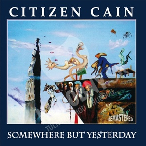 Citizen Cain - Somewhere But Yesterday od 21,67 €