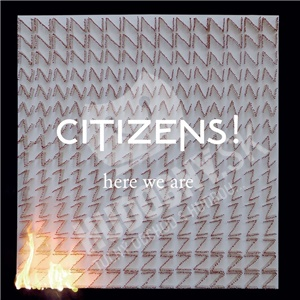 Citizens! - Here We Are od 19,70 €