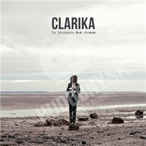 Clarika - La Tournure Des Choses od 23,02 €