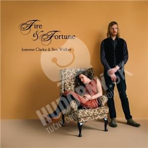 Josienne Clarke And Ben Walker - Fire & Fortune od 0 €