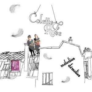 Colette et Rose - Mélodies Démolies od 34,99 €
