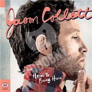 Jason Collett - Here's To Being Here od 9,52 €