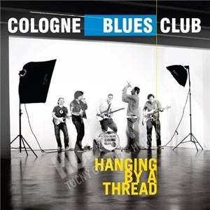 Cologne Blues Club - Hanging by a Thread od 14,45 €