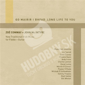 Zoë Conway & John Mc Intyre - Go Mairir I Bhfad od 24,01 €