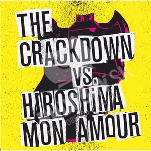 The Crackdown, Hiroshima Mon Amour - Broken Guitars & Trashy Bars od 21,40 €
