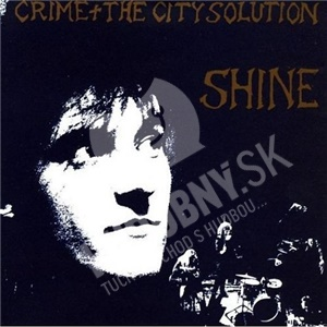 Crime & The City Solution - Shine od 13,17 €
