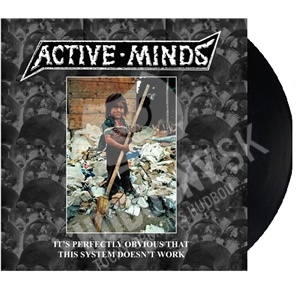 Active Minds - It's Perfectly Obvious That This System Doesn't Work LP od 21,15 €