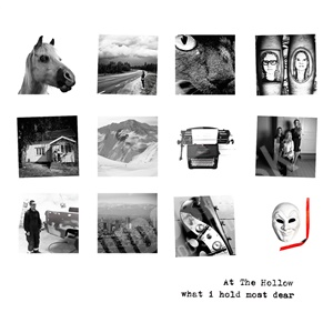At The Hollow - What I Hold Most Dear od 13,85 €