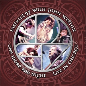 District 97, John Wetton - One More Red Night - Live in Chicago od 26,34 €