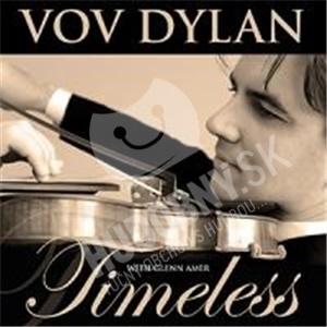 Vov Dylan - Timeless od 34,86 €