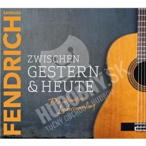 Rainhard Fendrich - Zwischen Heute & Gestern od 27,99 €