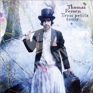 Thomas Fersen - Trois Petits Tours od 7,86 €