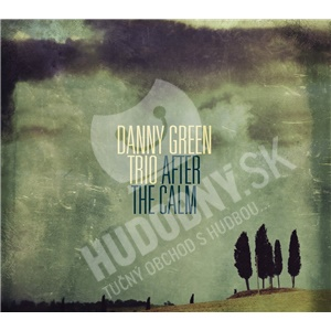 Danny Green Trio - After the Calm od 25,98 €