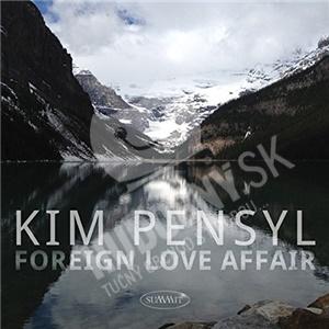 Kim Pensyl - Foreign Love Affair od 21,05 €