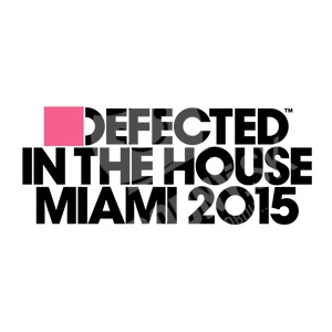 VAR - Defected In The House Miami 2015 od 19,37 €