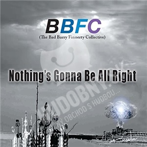 BBFC - Nothing's Gonna Be All Right od 21,54 €