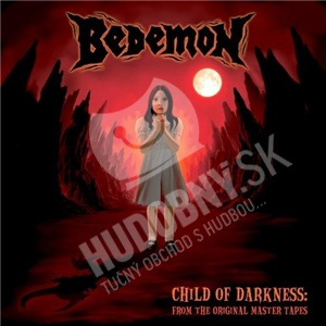 Bedemon - Child Of Darkness - From The Original Master Tapes od 16,72 €