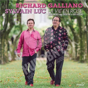 Richard Galliano, Sylvain Luc - La vie en rose od 19,99 €
