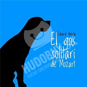 Eduard Iniesta - El gos solitari de Mozart od 21,15 €
