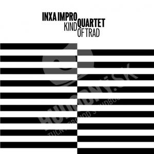 Inxa Impro Quartet - Kind of Trad od 21,15 €