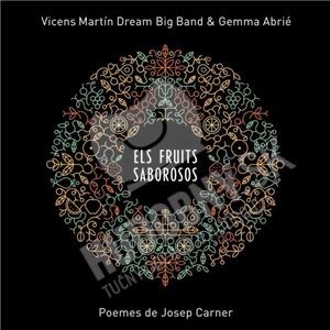 Vicens Martin Dream Big Band, Gemma Abrié - Els Fruits Saborosos od 21,15 €
