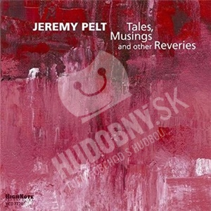 Jeremy Pelt - Tales, Musings and other Reveries od 18,70 €