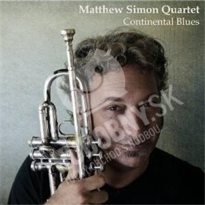 Matthew Simon Quartet - Continental Blues od 21,15 €