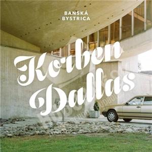 Korben Dallas - Banská Bystrica od 9,99 €
