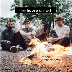 Made of Matches - The House United od 10,55 €