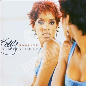 Kelly Rowland - Simply Deep od 5,99 €