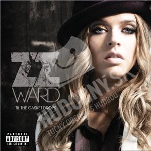 ZZ Ward - Til The Casket Drops od 14,99 €