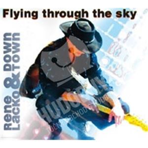 René Lacko & DownTown - Flying Through The Sky od 9,60 €