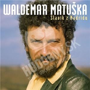 Waldemar Matuška - Slavík z Madridu - Největší hity od 10,49 €