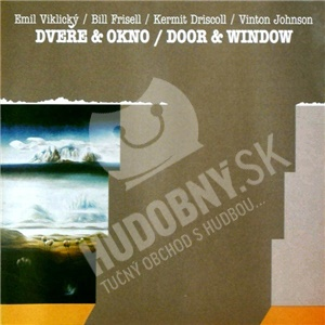 Emil Viklický, Bill Frisell, Kermit Driscoll, Vinnie Johnson - Dveře & Okno - Door & Window od 8,99 €