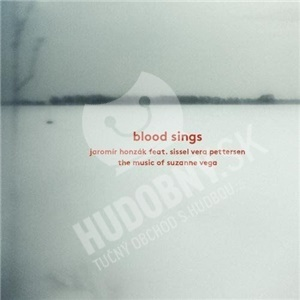 Jaromír Honzák, Sissel Vera Pettersen - Blood Sings - The Music of Suzanne Vega od 8,99 €