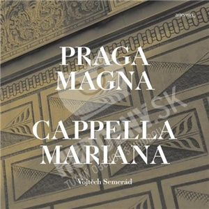 Capella Mariana - Praga Magna od 11,49 €