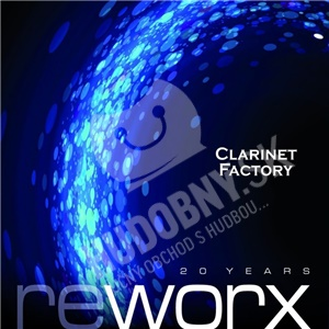 Clarinet Factory - Worx And Reworx od 13,99 €