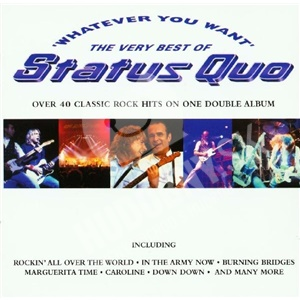Status Quo - Whatever You Want (The Very Best Of Status Quo) od 12,99 €