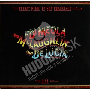 John McLaughlin, Al Di Meola, Paco De Lucía - Friday Night in San Francisco od 8,49 €