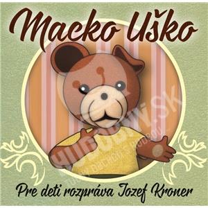 Jozef Kroner - Macko Uško od 4,79 €