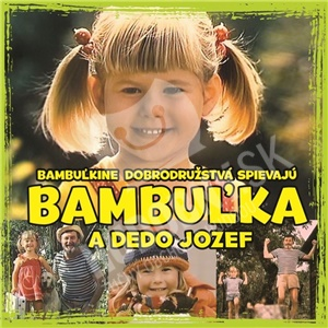Bambuľkine dobrodružstvá - Bambuľka a dedo Jozef od 6,79 €