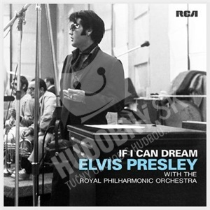 Elvis Presley, The Royal Philharmonic Orchestra - If I Can Dream od 13,99 €