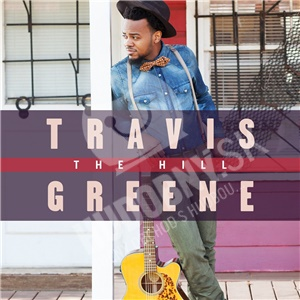 Travis Greene - The Hill od 13,99 €