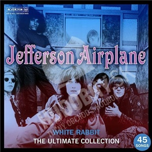 Jefferson Airplane - White Rabbit - The Ultimate Jefferson Airplane Collection od 18,49 €