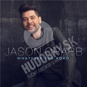 Jason Crabb - Whatever The Road od 13,99 €